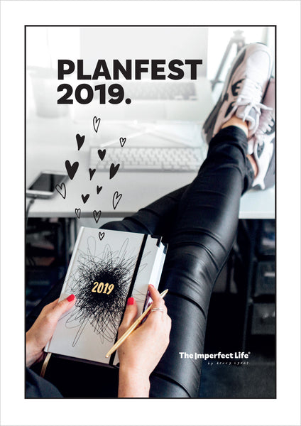 The Imperfect Life® Planfest 2019 – an online planning workshop