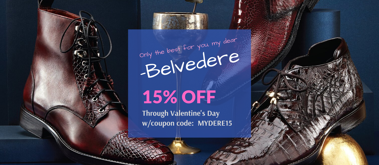 Save 15% off Belvedere with coupon code MYDERE15