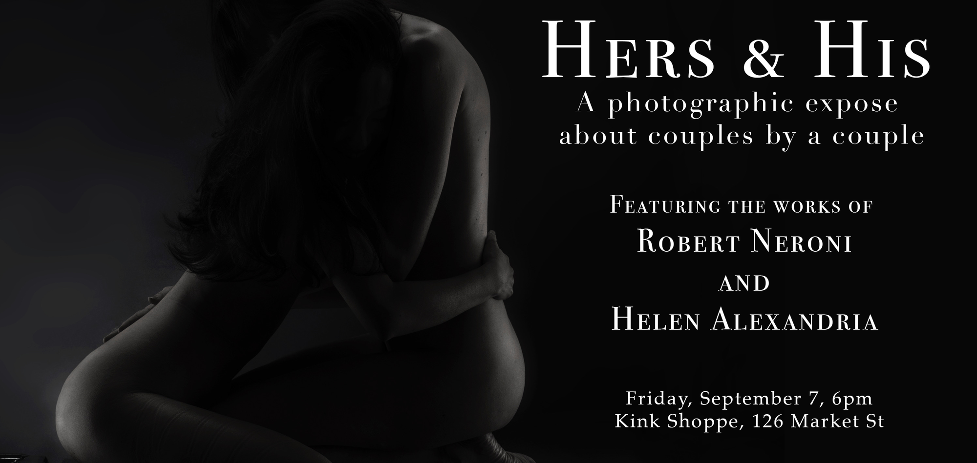 Hers & His First Friday Erotic Art Show at Kink Shoppe featuring Robert Neroni and Helen Alexandria