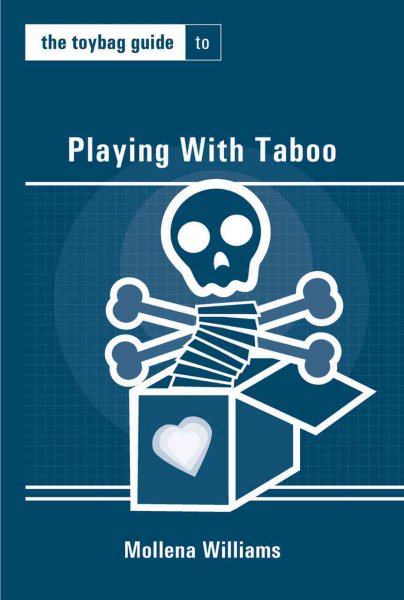 Playing with Taboo Toybag Guide
