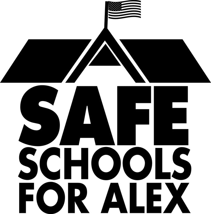 SAFE SCHOOLS FOR ALEX