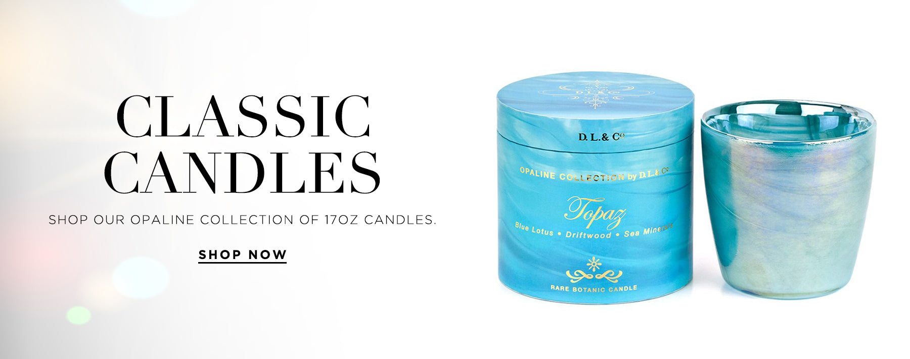 Classic candles. Shop our collection of 17oz opaline candles.
