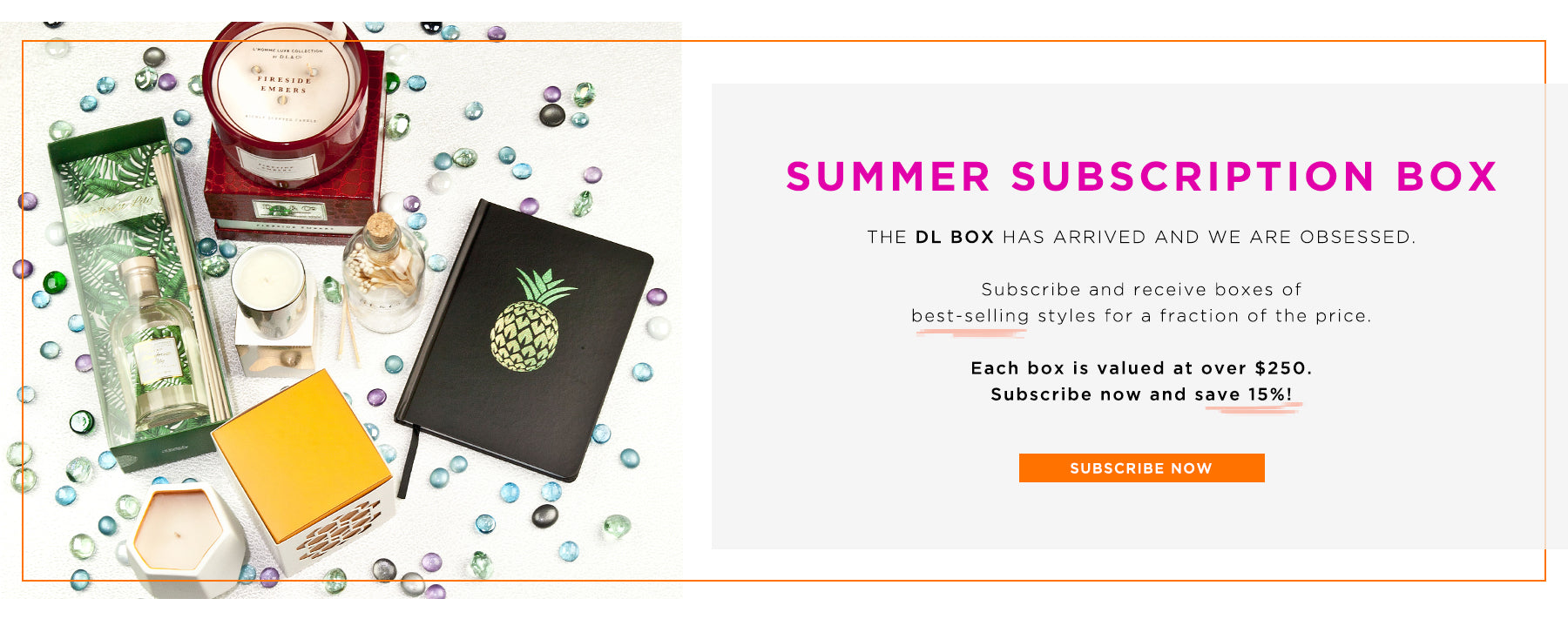 Summer Subscription Box: The DL Box has arrived - Only $99 for over $250 worth of luxe home decor items. Subscribe Now.