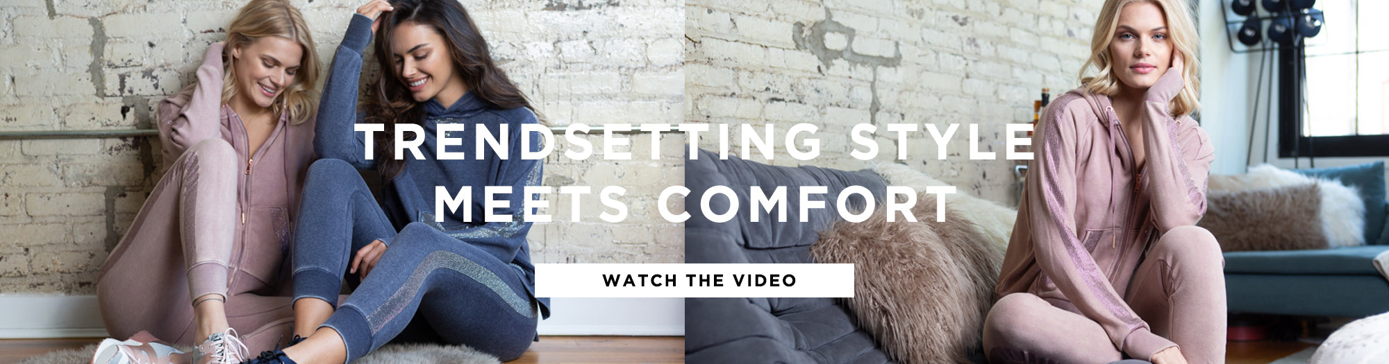 Trendsetting style meets comfort - watch video