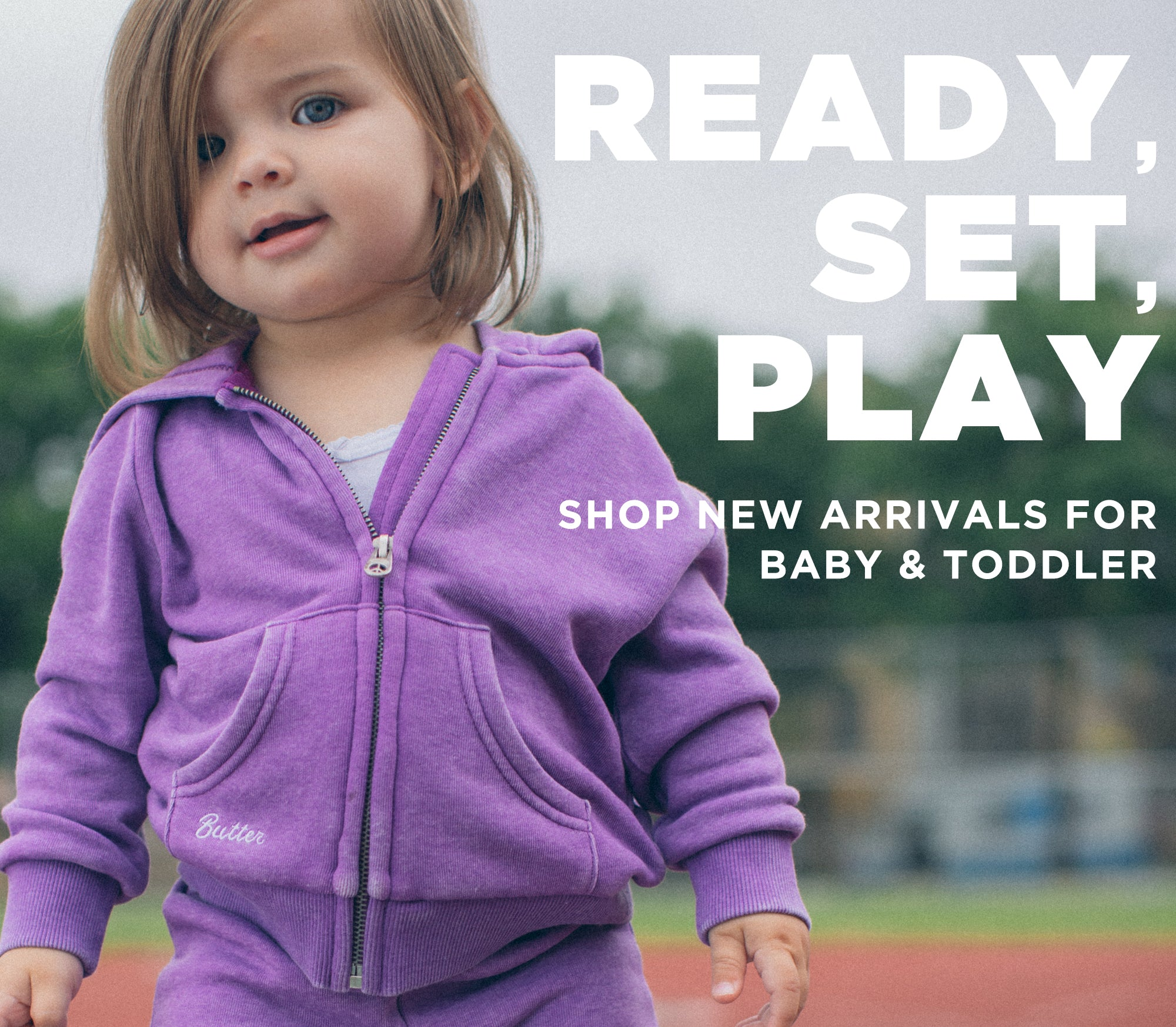 Ready, Set, Play - Shop New Arrivals for Baby & Toddler