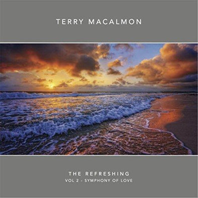 The Refreshing, Vol. 2: Symphony of Love - Terry MacAlmon (MP3)