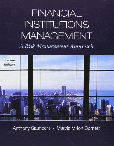 Test Bank for Financial Institutions Management: A Risk Management Approach, 7th Edition
