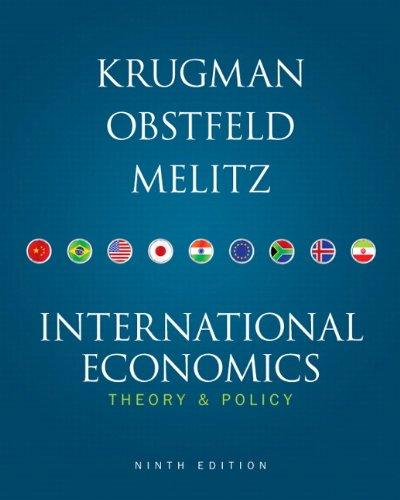 Test Bank for International Economics: Theory and Policy, 9th Edition	Paul R. Krugman; Maurice Obstfeld; Marc Melitz