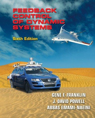 Solutions Manual for Feedback Control of Dynamic Systems (6th Edition)
