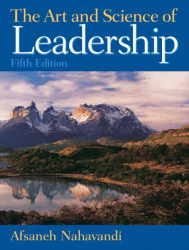 Test Bank for Art and Science of Leadership (5th Edition)