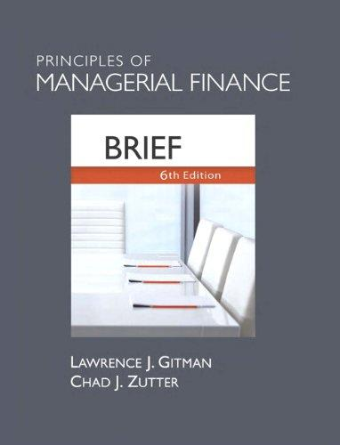 Instructor's Manual for Principles of Managerial Finance, Brief 6th Edition
