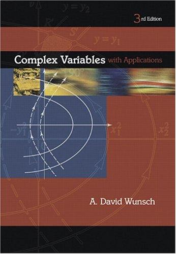 Complex Variables with Applications 3rd Edition	David A. Wunsch	9780201756098	9	PDF