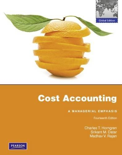 Test Bank for Cost Accounting: Global Edition - 14th Edition	Charles T. Horngren . Srikant M. Datar . Madhav V. Rajan	9.78027E+12	1	DOC