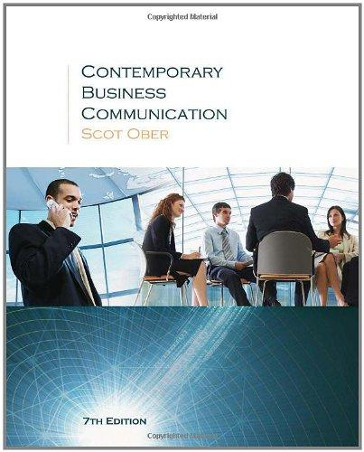 Test Bank for Contemporary Business Communication Seventh Edition Scott Ober