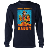 You Don't Mess With A Firefighter Daddy Vintage Style