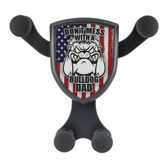 "Artemis™ - ""Don't Mess with a Bulldog Dad"" Car Wireless Phone Charger and Holder"