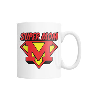 ViralStyle Drinkware White / M Happy Mother's Day Gift Super Mom Coffee Mug 11 OZ
