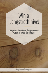 Start beekeeping season by winning an 8-frame Langstroth hive. Beginning beekeeping giveaway! Ten Thousand Hour Mama