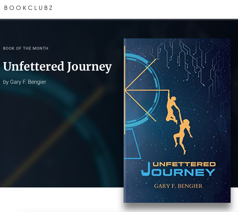 Announcing BookClubz.com's Book of the Month... Unfettered Journey!