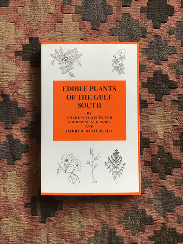 Edible Plants of the Gulf South