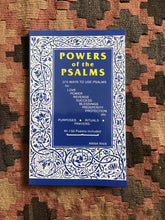 Power of the Psalms: 375 Ways To Use Psalms for Love, Power, Revenge, Success, Blessings, Prosperity, Protection, etc.