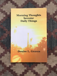 Morning Thoughts Become Daily Things