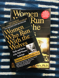 Women Who Run With the Wolves: Myth & Stories of the Wildwoman Archetype