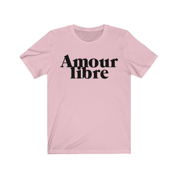 Amour Libre Short Sleeve Tee  Shirt • Free Love • French TShirt • Unisex Soft Style Shirt