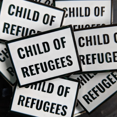 Child of Refugees - Enamel Pin