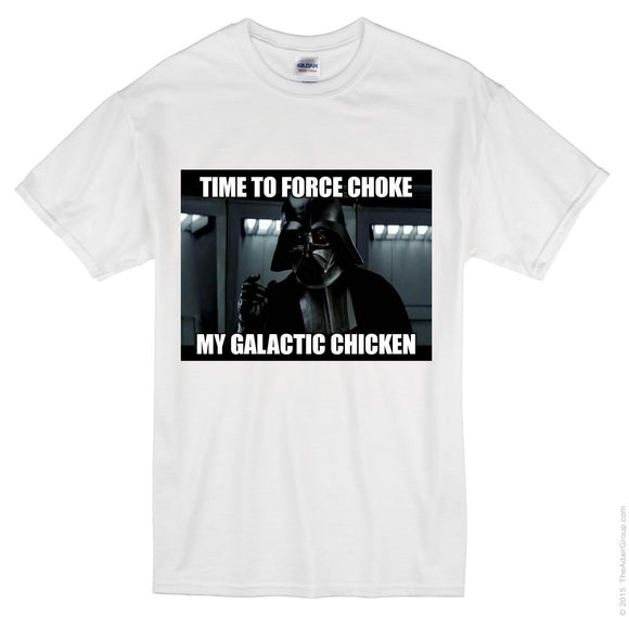 Time to force choke the chicken meme tshirt