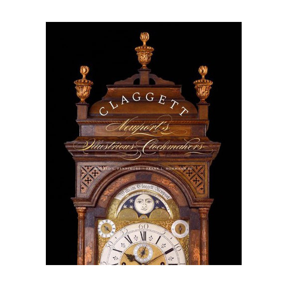 Claggett: Newport's Illustrious Clockmakers