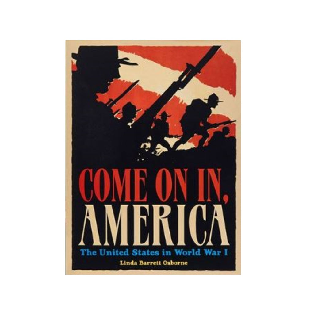 Come on In America: The United States in World War One