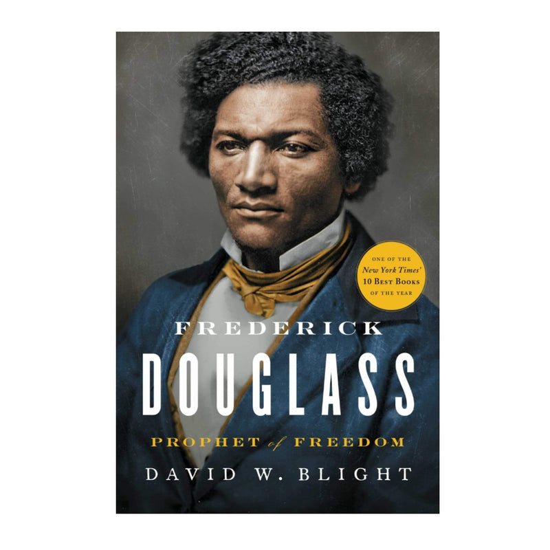 Frederick Douglass Prophet of Freedom