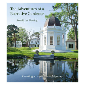 The Adventures of a Narrative Gardener: Creating a Landscape of Memory