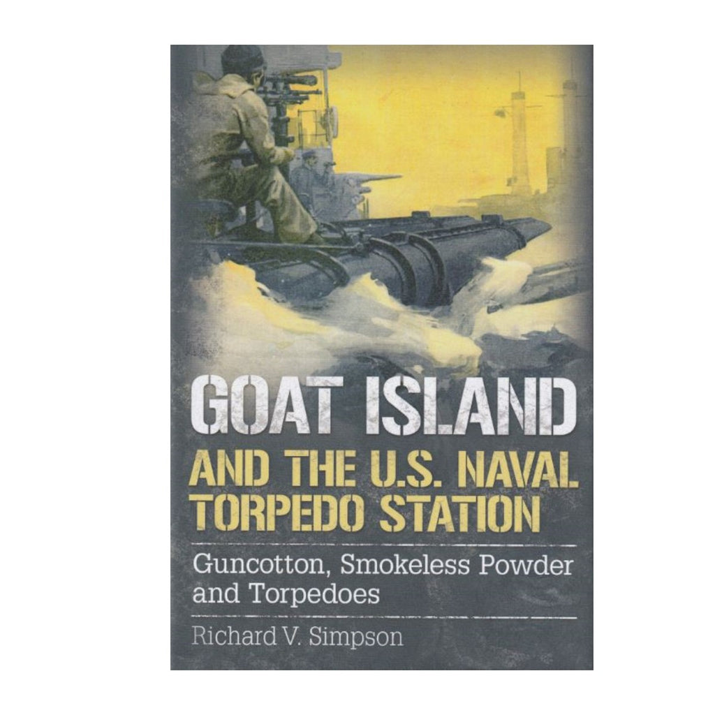 Goat Island and the U.S. Naval Torpedo Station