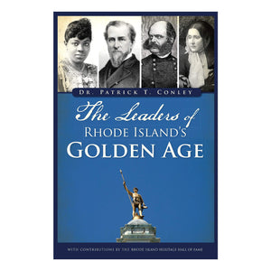 The Leaders of Rhode Island's Golden Age