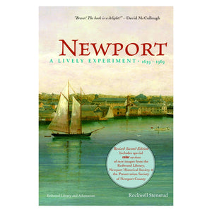 Newport: A Lively Experiment: 1639-1969