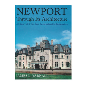 Newport Through Its Architecture