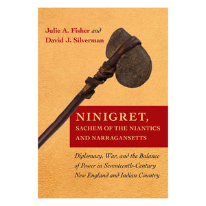 Ninigret, Sachem of the Niantics and Narragansetts
