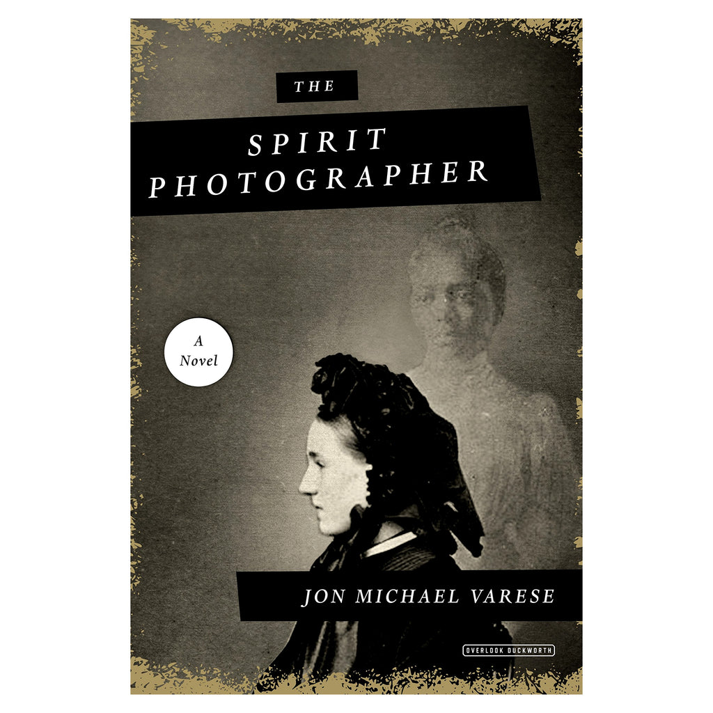 The Spirit Photographer; A Novel