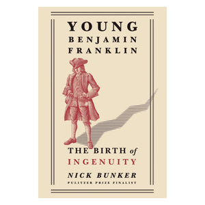 Young Benjamin Franklin: The Birth of Ingenuity