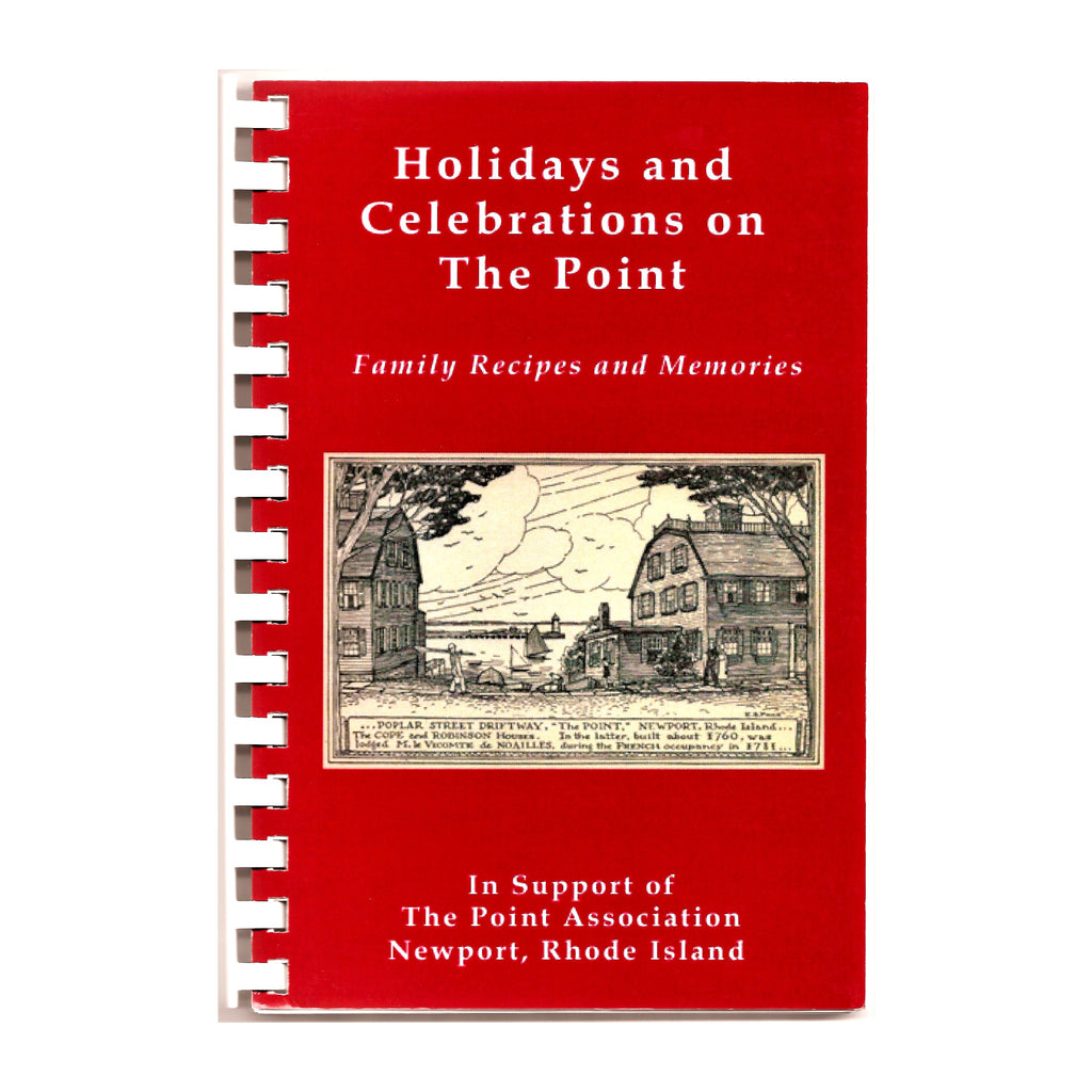 Holiday and Celebrations on The Point: Family Recipes and Memories