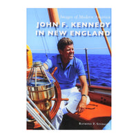 John F. Kennedy in New England