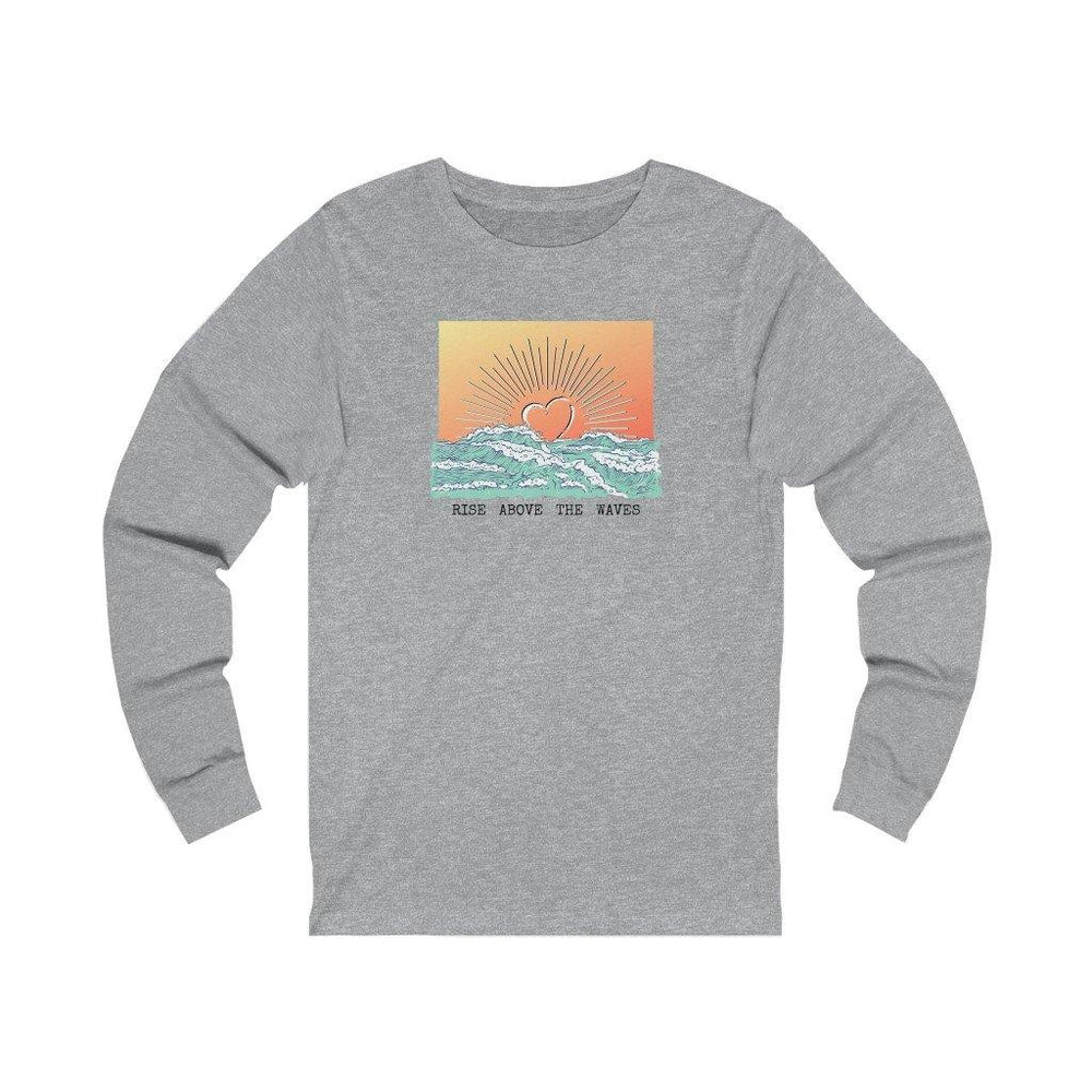 *NEW* Rise Above the Waves Long Sleeve Tee