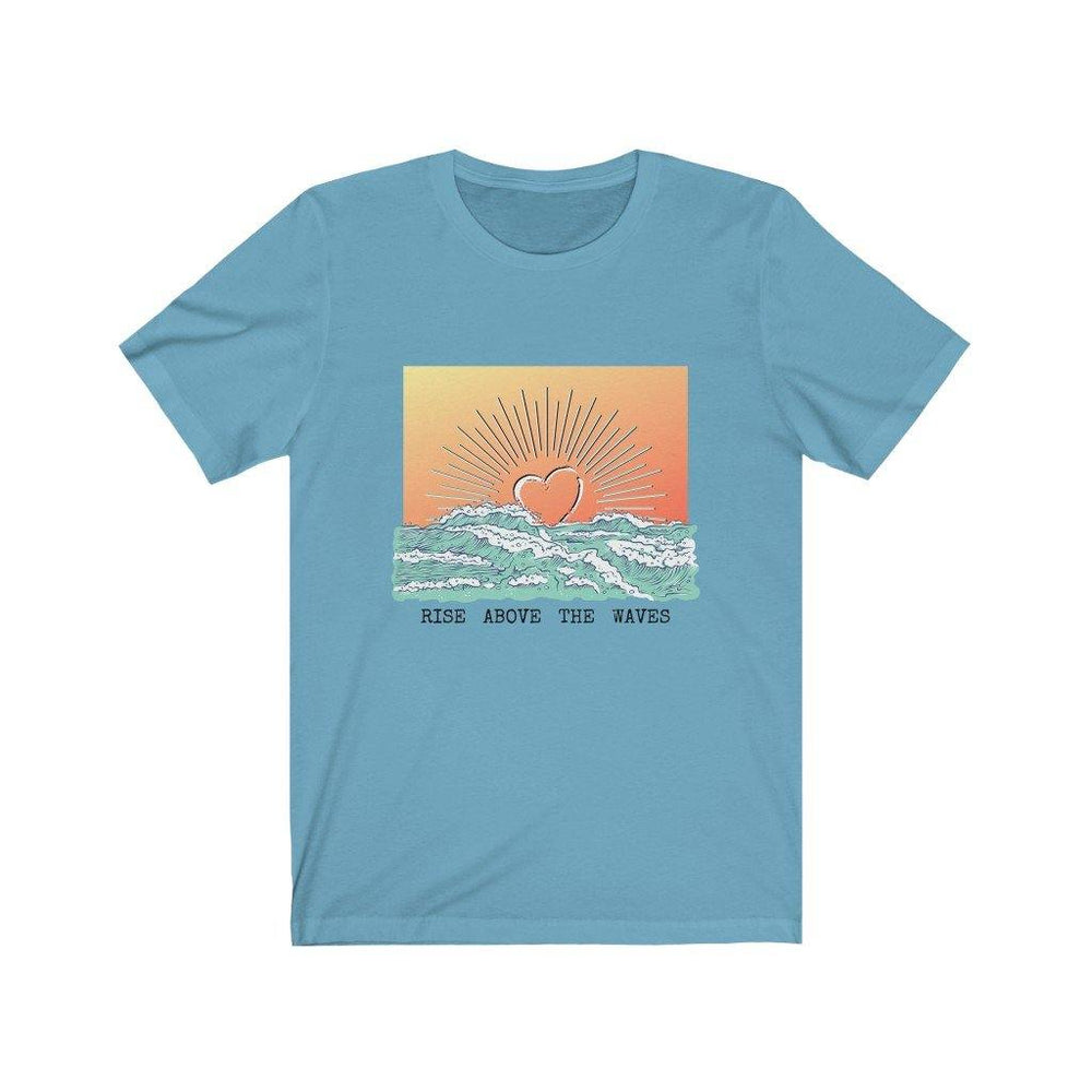 *NEW!* Rise Above the Waves Unisex Tee