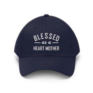 Blessed as a Heart Mother Twill Hat - CHD warrior
