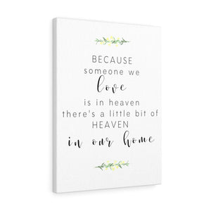 """Someone we Love is in Heaven"" Wrapped Canvas"