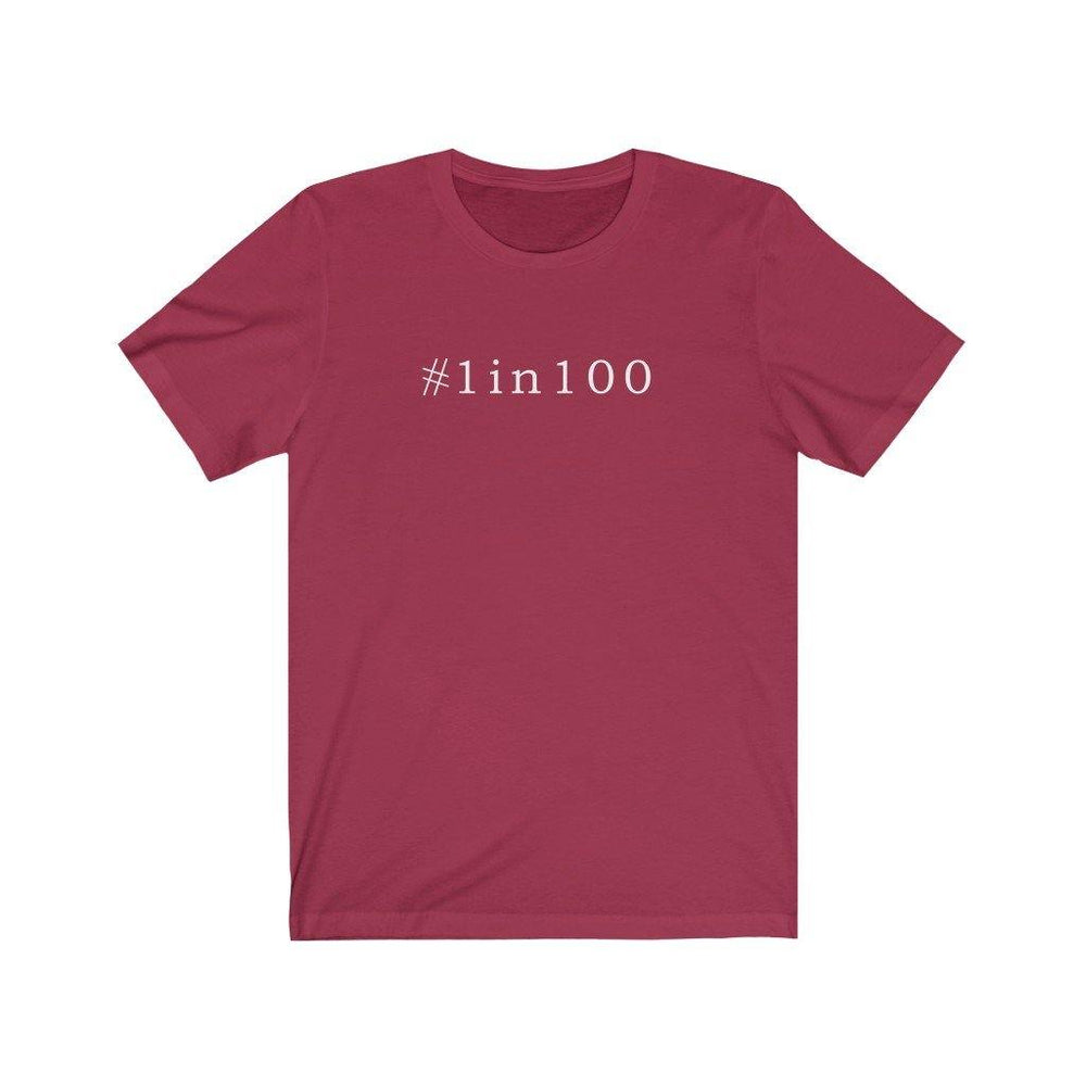 1 in 100 Unisex Tee (white text)