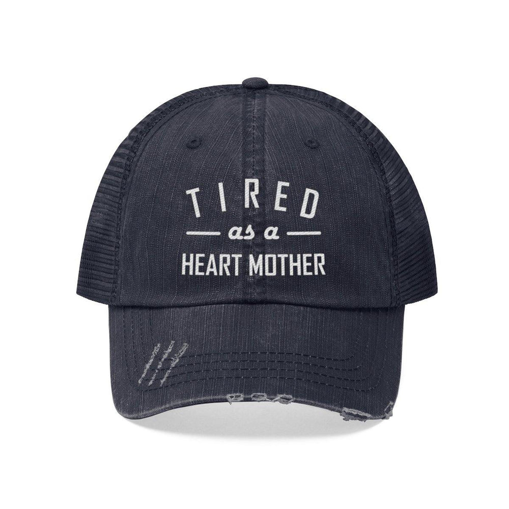 Tired as a Heart Mother Trucker Hat
