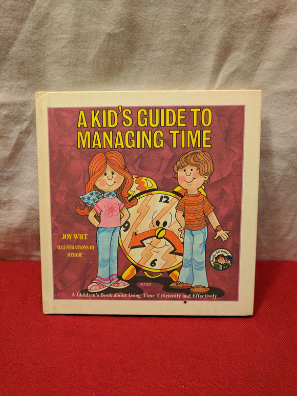 A Kid's Guide to Managing Time
